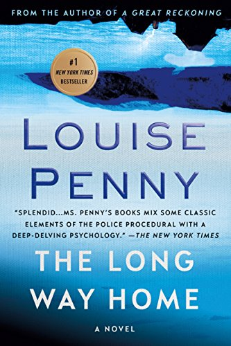 The Long Way Home, a Cheif Inspector: Penny, Louise (Author)