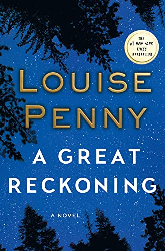 A Great Reckoning: A Novel (Chief Inspector: Penny, Louise