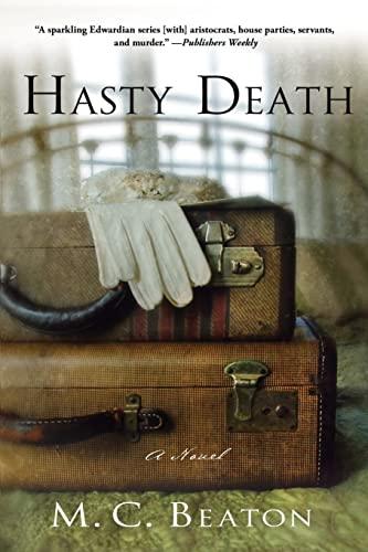 9781250022493: Hasty Death: An Edwardian Murder Mystery (Edwardian Murder Mysteries)