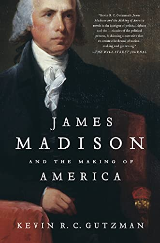 9781250023193: James Madison and the Making of America