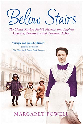 9781250023216: Below Stairs: The Classic Kitchen Maid's Memoir That Inspired