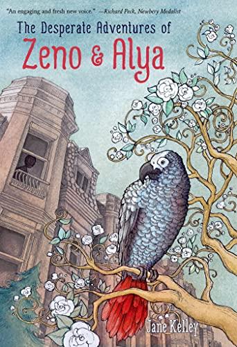 The Desperate Adventures of Zeno and Alya: Kelley, Jane