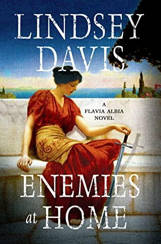 9781250023773: Enemies at Home: A Flavia Albia Novel (Flavia Albia Series)