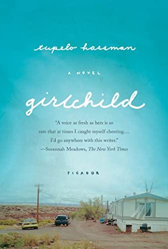 9781250024060: Girlchild: A Novel