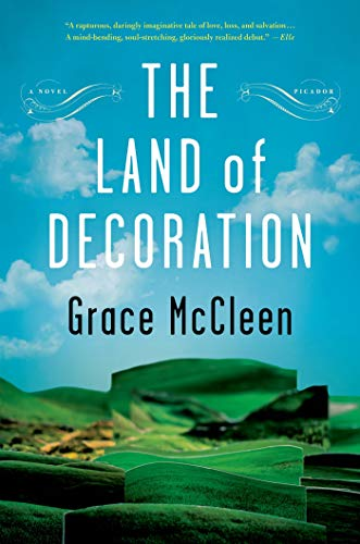 9781250024077: The Land of Decoration: A Novel