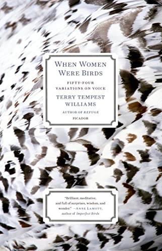 9781250024114: When Women Were Birds: Fifty-four Variations on Voice