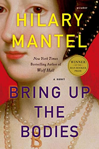 9781250024176: Bring Up the Bodies (Wolf Hall, Book 2) (John MacRae Books)