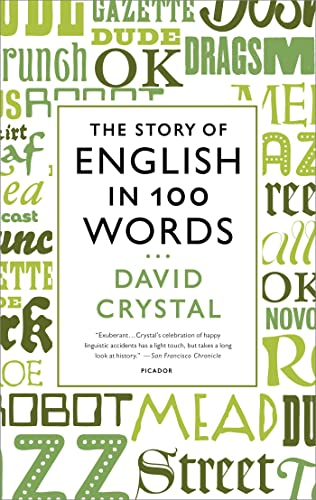 The Story of English in 100 Words: Crystal, David