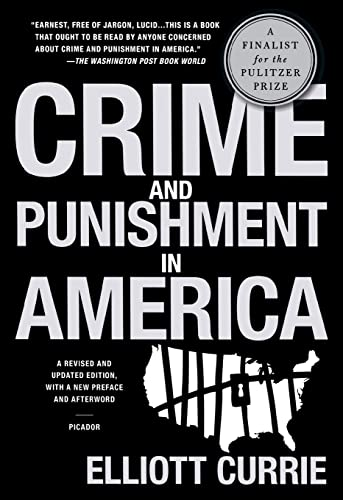 Crime and Punishment in America (1250024218) by Currie, Elliott