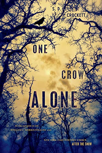 9781250024251: One Crow Alone (After the Snow)