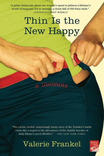 9781250024480: Thin Is the New Happy