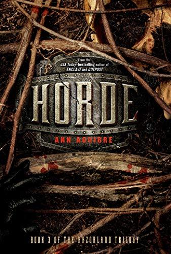 Horde (Razorland Trilogy): Aguirre, Ann