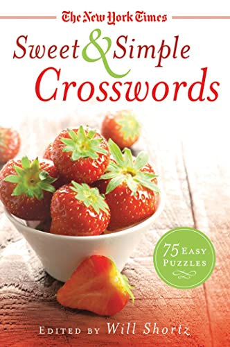 9781250025258: The New York Times Sweet & Simple Crosswords: 75 Easy Puzzles
