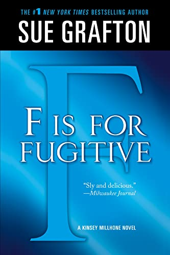 """9781250025432: """"f"""" Is for Fugitive: A Kinsey Millhone Mystery (Kinsey Millhone Mysteries (Paperback))"""