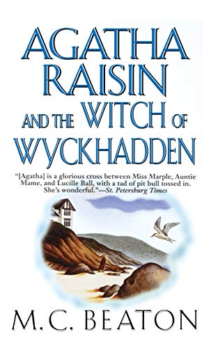 9781250025616: Agatha Raisin and the Witch of Wyckhadden