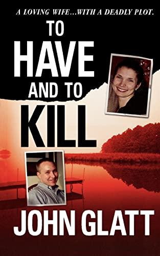 To Have and To Kill (9781250025876) by John Glatt