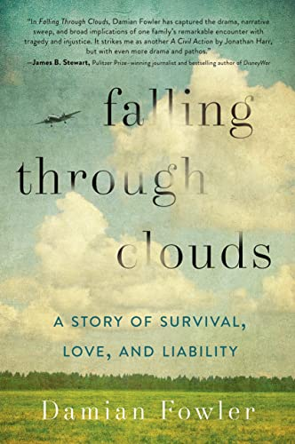 9781250026224: Falling Through Clouds: A Story of Survival, Love, and Liability