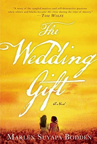 The Wedding Gift: Bodden, Marlen Suyapa