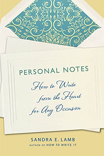 9781250026460: Personal Notes: How to Write from the Heart for Any Occasion