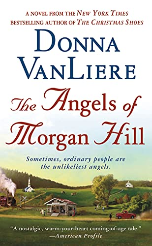 9781250026644: The Angels of Morgan Hill: A Novel