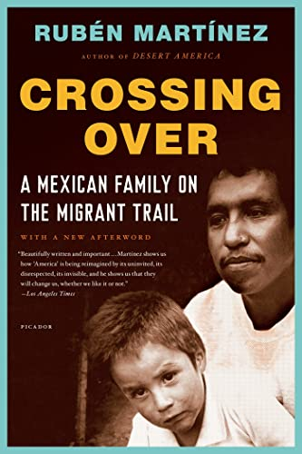 9781250026729: Crossing Over: A Mexican Family on the Migrant Trail