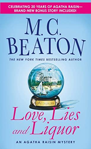 9781250026781: Love, Lies and Liquor: An Agatha Raisin Mystery (Agatha Raisin Mysteries)