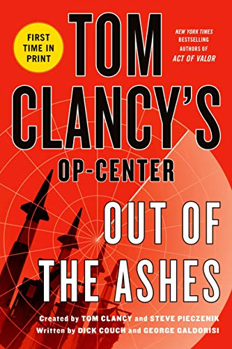 9781250026835: Out of the Ashes (Tom Clancy's Op-Center)