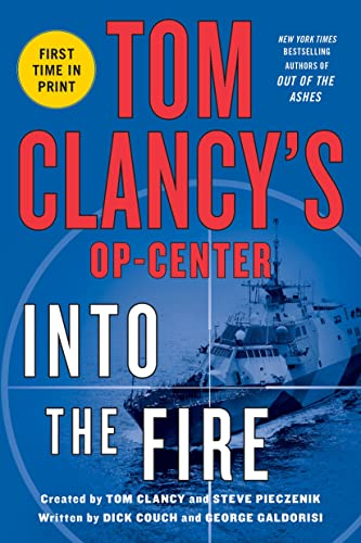 9781250026842: Tom Clancy's Op-Center: Into the Fire