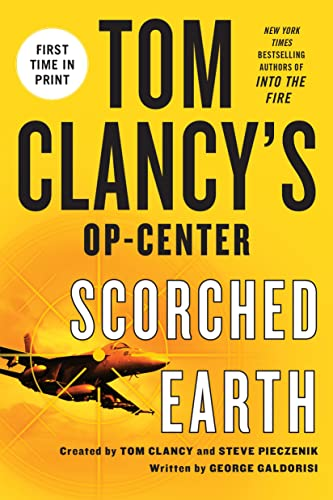 9781250026873: Tom Clancy's Op-Center: Scorched Earth