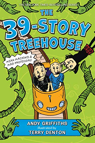 The 39-Story Treehouse (The Treehouse Books): Griffiths, Andy