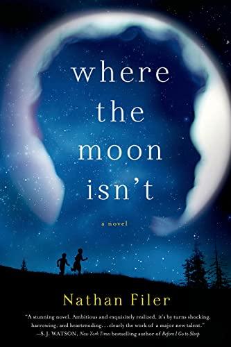 9781250026989: Where the Moon Isn't: A Novel