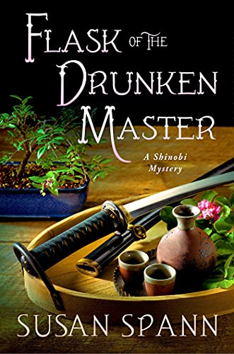 Flask of the Drunken Master (Shinobi Mysteries)