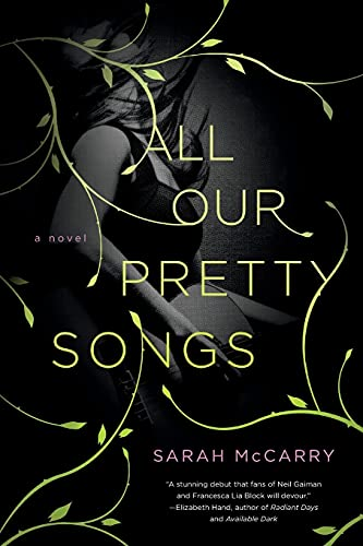 9781250027085: All Our Pretty Songs: A Novel (The Metamorphoses Trilogy)