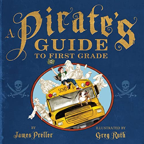 9781250027214: A Pirate's Guide to First Grade
