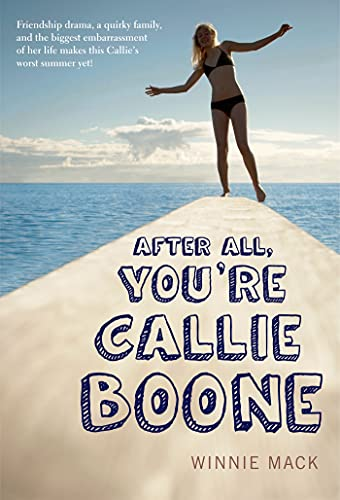 9781250027351: After All, You're Callie Boone