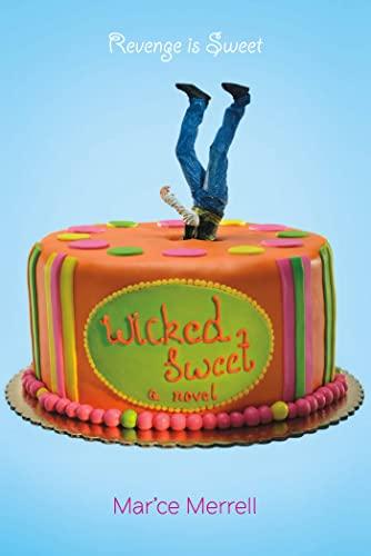 9781250027375: Wicked Sweet: A Novel