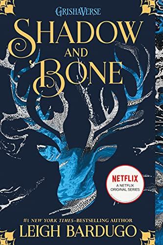 Shadow and Bone (Grisha Trilogy): Bardugo, Leigh