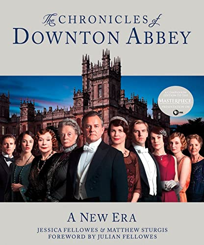 9781250027627: The Chronicles of Downton Abbey: A New Era