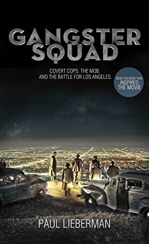 9781250027856: Gangster Squad: Covert Cops, the Mob, and the Battle for Los Angeles