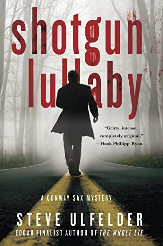 9781250028082: Shotgun Lullaby (A Conway Sax Mystery)