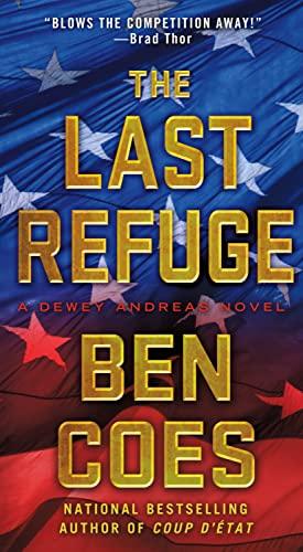 9781250028228: The Last Refuge: A Dewey Andreas Novel
