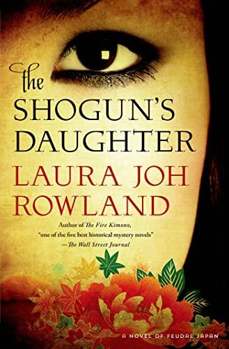 9781250028617: The Shoguns Daughter (Sano Ichiro Novels)