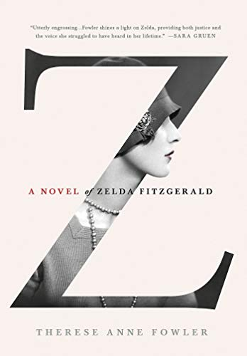 9781250028655: Z: A Novel of Zelda Fitzgerald