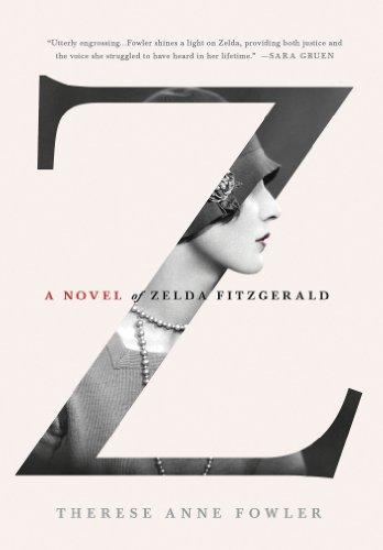 9781250028655: Z: A Novel of Zelda Fitzgerald
