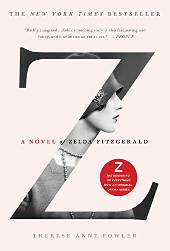 9781250028662: Z: A Novel of Zelda Fitzgerald