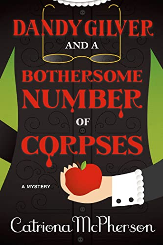 9781250028907: Dandy Gilver and a Bothersome Number of Corpses: A Mystery