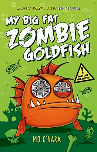 9781250029195: My Big Fat Zombie Goldfish