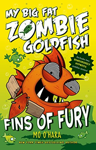 9781250029218: Fins of Fury: My Big Fat Zombie Goldfish