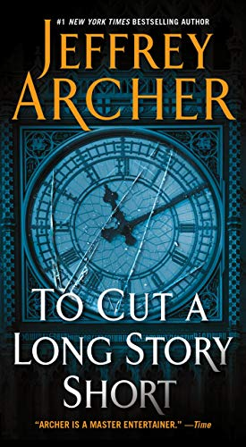 To Cut a Long Story Short: Archer, Jeffrey