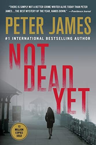 9781250029669: Not Dead Yet (Detective Superintendent Roy Grace)